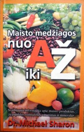 maisto-medziagos-nuo-a-iki-z